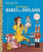 Babes in Toyland (Disney Classic) (Little Golden Book)