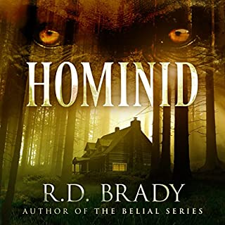 Hominid                   By:                                                                                                                                 R.D. Brady                               Narrated by:                                                                                                                                 Patricia Santomasso                      Length: 10 hrs and 28 mins     57 ratings     Overall 4.0
