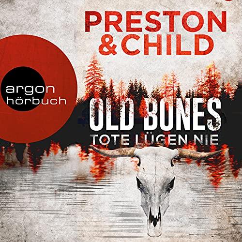 Old Bones - Tote lügen nie: Ein Fall für Nora Kelly und Corrie Swanson 1