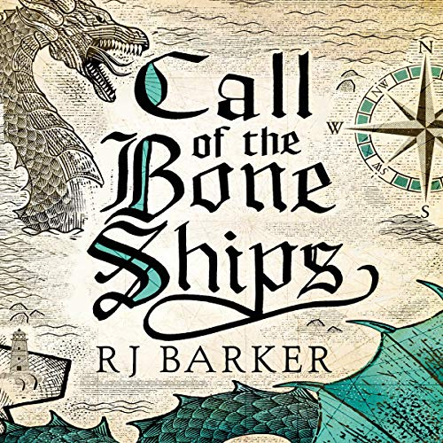 Call of the Bone Ships: The Tide Child Trilogy, Book 2