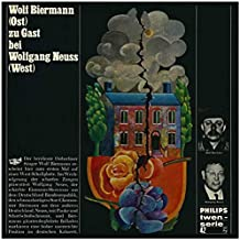 Wolf Biermann (Ost) zu Gast bei Wolfgang Neuss (West) Tracklist: Welcome Conférence, No Party Without Biermann, Feat, You - Hello, You!, The Family, Soldiers Melody, Fresh Air Number, The Butcher, Small-town Sunday & More (In German)