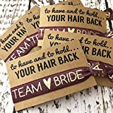 To Have & To Hold Your Hair Back Favors   Team Bride   Bachelorette Hair Tie Favors (Burgundy)
