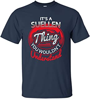 Go Happiness It's Suellen Thing Cotton T Shirt Personalized Name Gift Men Women