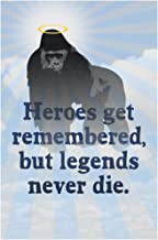 Harambe Heroes Get Remembered But Legends Never Die Famous Motivational Inspirational Quote Cool Wall Decor Art Print Poster 12x18