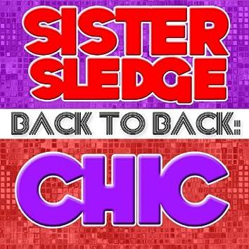 Back To Back: Sister Sledge & Chic