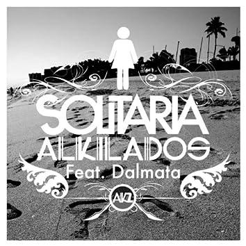 Solitaria (feat. Dalmata)