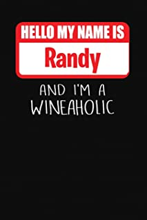 Hello My Name is Randy And I'm A Wineaholic: Wine Tasting Review Journal