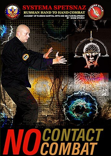 Self-Defense DVDs - Russian Martial Art - No Contact Combat - Russian Systema Spetsnaz Training DVD Video