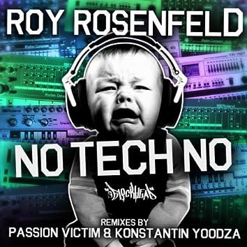 No Tech No