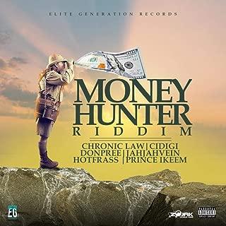 Money Hunter Riddim