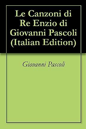 Le Canzoni di Re Enzio di Giovanni Pascoli