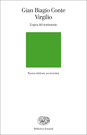Virgilio: Lepica del sentimento (Biblioteca Einaudi Vol. 144)