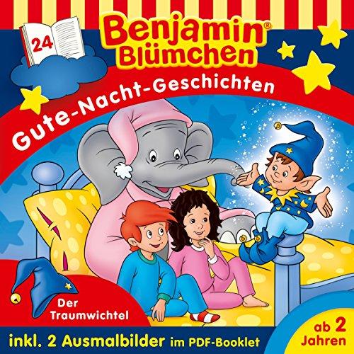 Der Traumwichtel (Benjamin Blümchen - Gute-Nacht-Geschichten 24) Titelbild