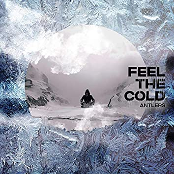 Feel the Cold