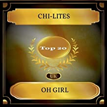 Oh Girl (UK Chart Top 20 - No. 14)