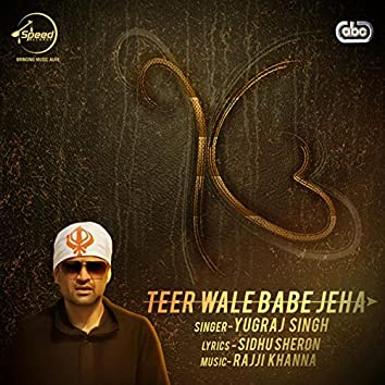 Teer Wale Babe Jeha
