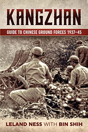 Kangzhan: Guide to Chinese Ground Forces 1937–45 (English Edition)