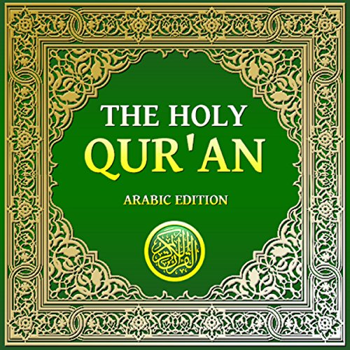 The Holy Qur'an: Arabic Edition audiobook cover art