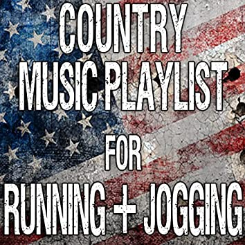 Country Music Playlist for Running & Jogging