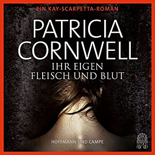 Ihr eigen Fleisch und Blut     Kay Scarpetta 22              By:                                                                                                                                 Patricia Cornwell                               Narrated by:                                                                                                                                 Sylvia Heid                      Length: 7 hrs and 25 mins     Not rated yet     Overall 0.0