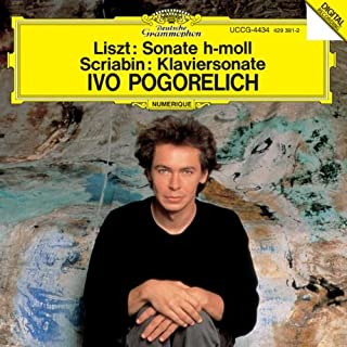Liszt/Scriabin: Sonate H-Moll By Ivo Pogorelich (0001-01-01)