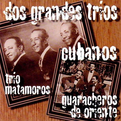Trio Matamoros & Guaracheros De Oriente
