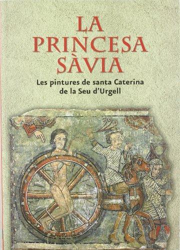 Princesa sàvia. Les pintures de Santa Caterina de la Seu d'Urgell (MNAC)