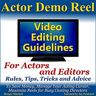 Actor Demo Reel Video Editing Guidelines for Actors and Editors cover art