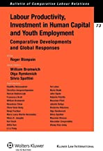 Labour Productivity, Investment in Human Capital and Youth Employment. Comparative Developments and Global Responses