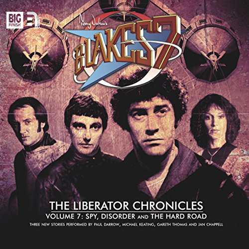 Blake's 7 - The Liberator Chronicles, Volume 7                   By:                                                                                                                                 Simon Guerrier,                                                                                        Eddie Robson,                                                                                        James Swallow                               Narrated by:                                                                                                                                 Gareth Thomas,                                                                                        Paul Darrow,                                                                                        Michael Keating,                   and others                 Length: 2 hrs and 47 mins     2 ratings     Overall 4.5