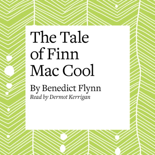 The Tale of Finn Mac Cool audiobook cover art