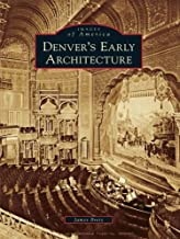 Denver's Early Architecture (Images of America)