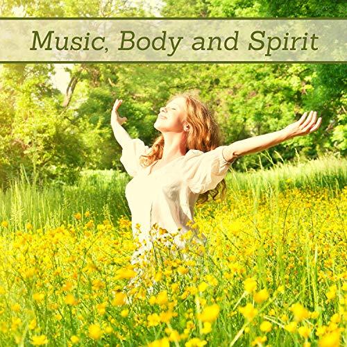 Music, Body and Spirit