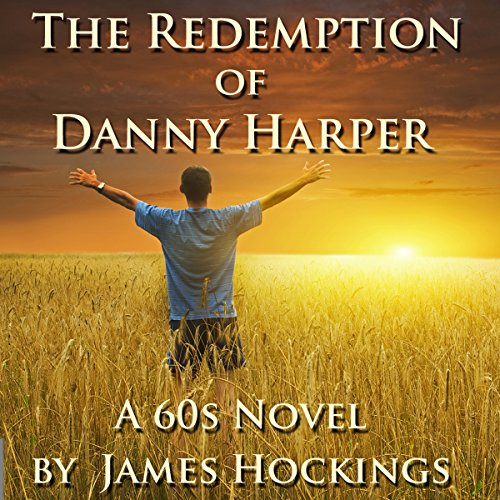 The Redemption of Danny Harper audiobook cover art