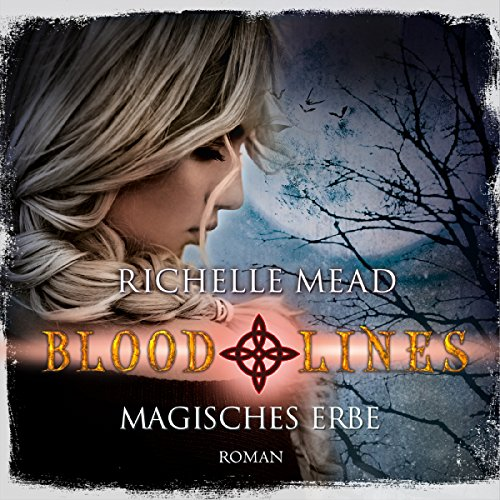 Magisches Erbe (Bloodlines 3) audiobook cover art