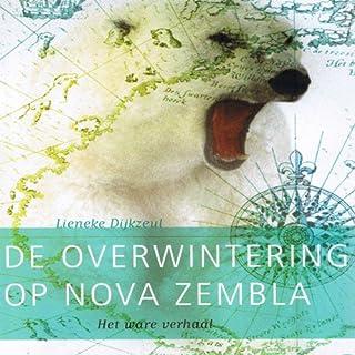 Overwintering op Nova Zembla [Wintering on Novaya Zemlya] Titelbild