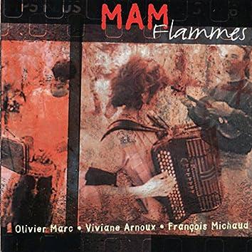 Flammes (feat. Olivier Marc, Viviane Arnoux, François Michaud)