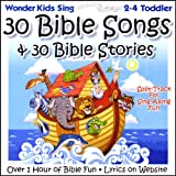 30 Bible Songs & 30 Bible Stories (Feat. Kay Dekalb Smith)