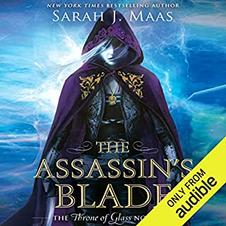 The Assassin's Blade     The Throne of Glass Novellas              Written by:                                                                                                                                 Sarah J. Maas                               Narrated by:                                                                                                                                 Elizabeth Evans                      Length: 12 hrs and 52 mins     63 ratings     Overall 4.7