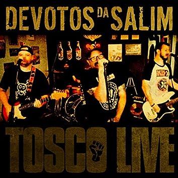 Tosco Live