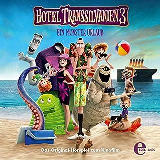 Ein Monster Urlaub. Das Original-Hörspiel zum Kinofilm Titelbild
