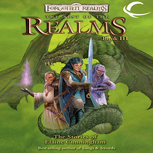 The Best Of The Realms III     The Stories of Elaine Cunningham: A Forgotten Realms Anthology              De :                                                                                                                                 Elaine Cunningham                               Lu par :                                                                                                                                 Eileen Stevens                      Durée : 10 h et 50 min     Pas de notations     Global 0,0