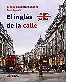El inglés de la calle (Colección viveLibro)