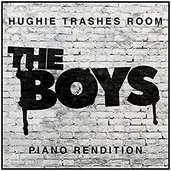 Hughie Trashes Room (from 'The Boys') - Piano Rendition