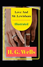 Love and Mr. Lewisham Illustrated