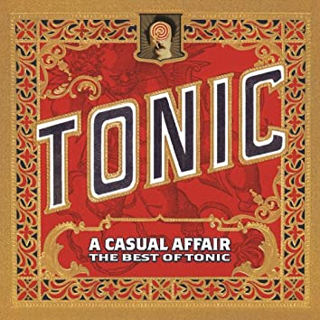 A Casual Affair - The Best Of Tonic