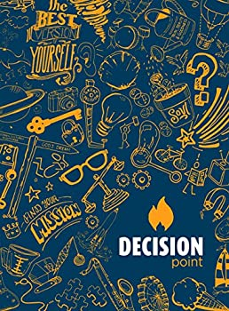 DECISION POINT  The Workbook