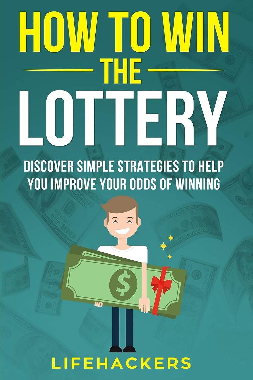 曖昧なフリンジ示すHow to Win the Lottery: Discover Simple Strategies to Help You Improve Your Odds of Winning