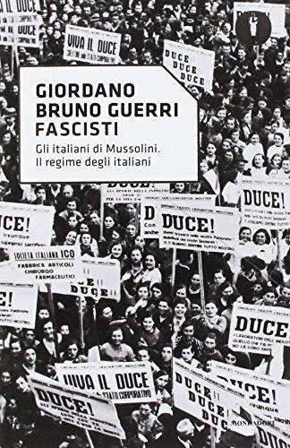 Fascisti. Gli italiani di Mussolini. Il regime degli italiani
