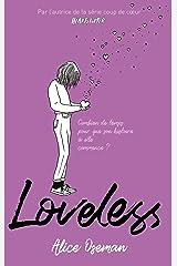 Loveless - édition française : Combien de temps pour que son histoire à elle commence ? (Réalisme) Format Kindle